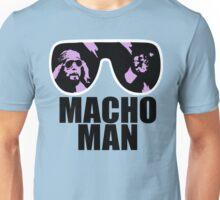 MACHO MAN Unisex T-Shirt