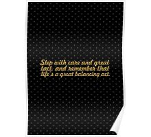 """Step with care... """"Dr. Seuss"""" Inspirational Quote Poster"""