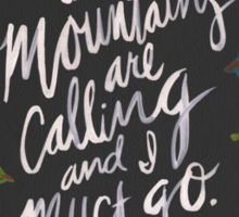Mountains Calling – Charcoal Sticker