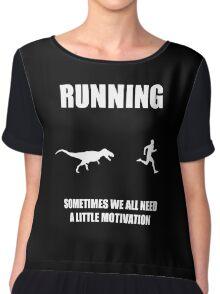 Mens Running Sometimes We All Need A Little Motivation 2 Chiffon Top
