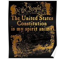 US Constitution is My Spirit Animal Poster