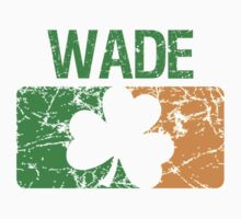 Wade Surname Irish Kids Clothes