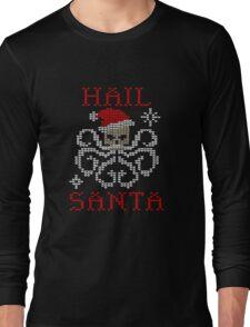 Hail Santa Octopus Long Sleeve T-Shirt