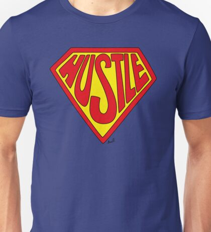 Super Hustle T-shirt Unisex T-Shirt