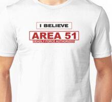 I Believe - Area 51 - #2 Unisex T-Shirt