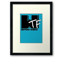 WTF Happened To Music Solid Framed Print