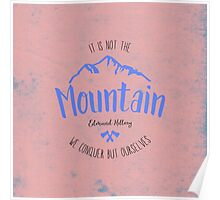 Mountain quote 4 Poster