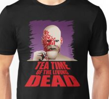 Tea Time of the Living Dead Unisex T-Shirt