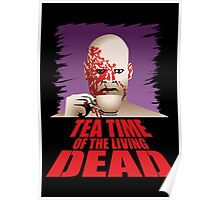 Tea Time of the Living Dead Poster