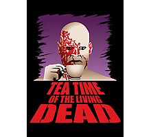 Tea Time of the Living Dead Photographic Print