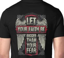 If you start doing something big  , first you have to believe you can do it! Unisex T-Shirt