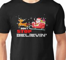 Dont Stop Believing Christmas Unisex T-Shirt