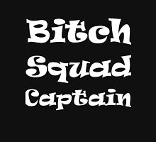 BITCH SQUAD CAPTAIN Womens Fitted T-Shirt
