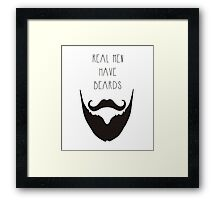 Real Men & Beards Framed Print