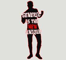 Sami Zyan/El Generico: Generic is the New Unique Unisex T-Shirt