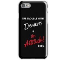 The Trouble with Demons iPhone Case/Skin