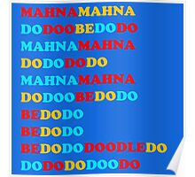 MAHNA MAHNA DO DOO BE DO DO Poster