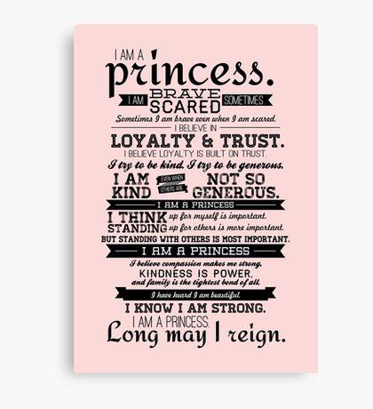 I Am a Princess Canvas Print