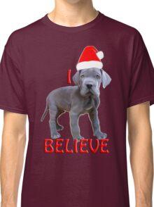 I believe Christmas Great Dane Puppy Classic T-Shirt