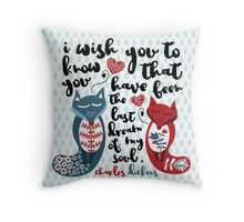 Dickens Quote Throw Pillow