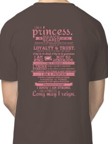 I Am a Princess (version 2) Classic T-Shirt