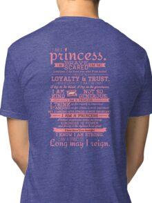 I Am a Princess (version 2) Tri-blend T-Shirt