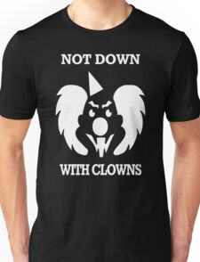 Not Down Funny Unisex T-Shirt