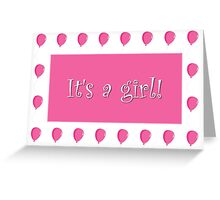 It's A Girl Birth Announcement Greeting Card With Pink Balloon Border Greeting Card
