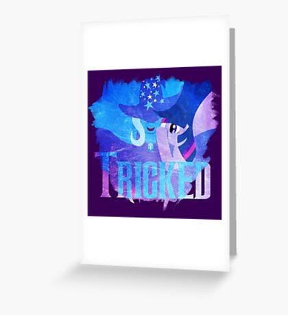 Trick-ed Greeting Card
