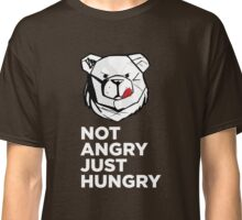 ROBUST Not angry just hungry white Classic T-Shirt
