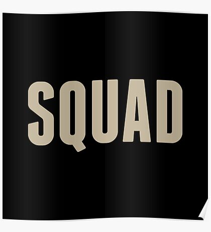 Squad Poster