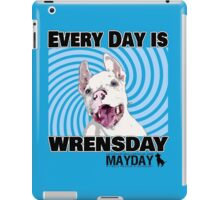Every Day is Wrensday iPad Case/Skin