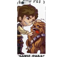 Have You Pet Your Wookie Today? iPhone Case/Skin