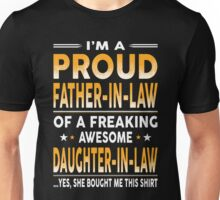 Proud Father In Law Of A Freaking Awesome Daughter In Law Unisex T-Shirt