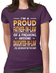 Proud Father In Law Of A Freaking Awesome Daughter In Law Womens Fitted T-Shirt