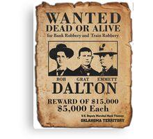 Dalton Gang Wanted Poster Canvas Print
