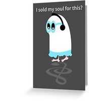 Little ghost sold his soul  Greeting Card