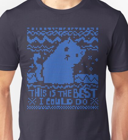 This Is The Best I Could Do Unisex T-Shirt