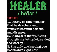 Nerdy Healer Gaming Photographic Print