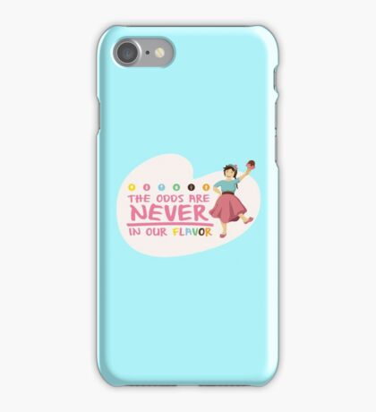 The Odds are NEVER in Our Flavor iPhone Case/Skin