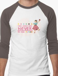 The Odds are NEVER in Our Flavor Men's Baseball ¾ T-Shirt