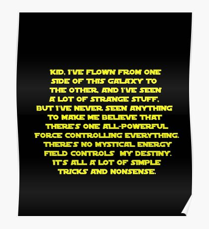 You don't believe in the Force do you? Star Wars quote  Poster