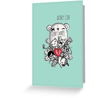 Dont Worry.  Greeting Card