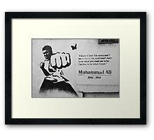 Muhammad Ali Quote graffiti Framed Print