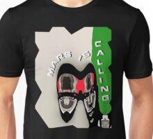 MARS is Calling - 120316 Unisex T-Shirt