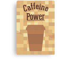 Caffeine Power Canvas Print