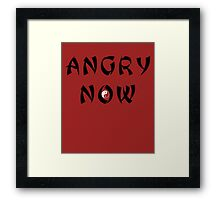 Angry Now black Framed Print