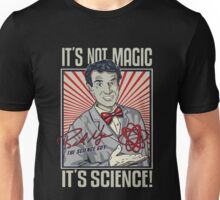 """Official Bill Nye """"It's Science"""" Tee Unisex T-Shirt"""