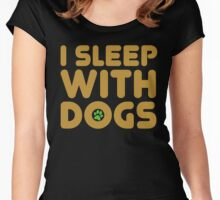 I sleep with dogs Women's Fitted Scoop T-Shirt