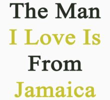 The Man I Love Is From Jamaica  by supernova23